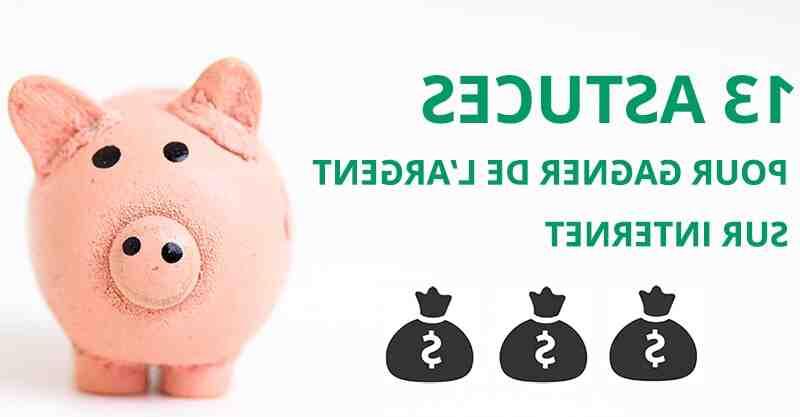Comment gagner de l'argent gratuitement ?